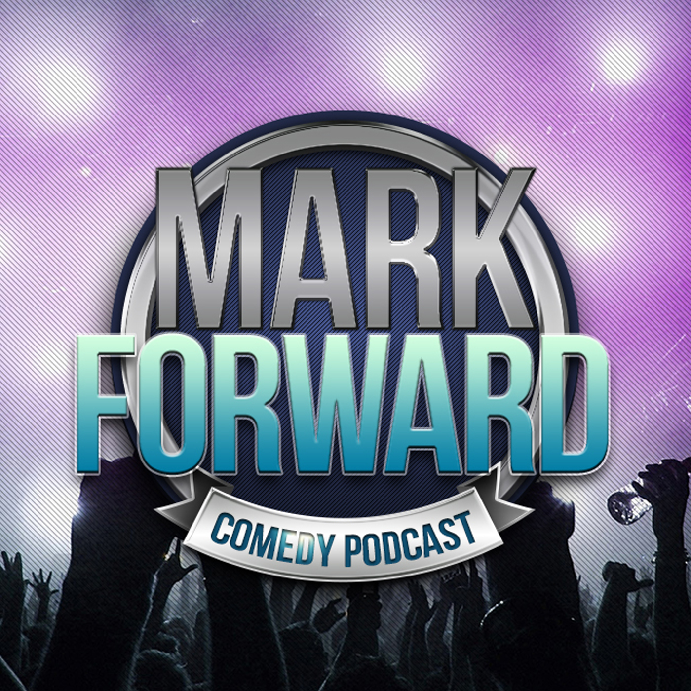 Mark Forward Comedy Podcast